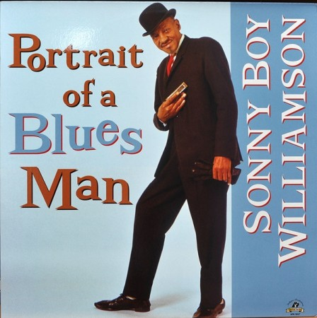 Sonny Boy Williamson: Portrait Of A Blues Man
