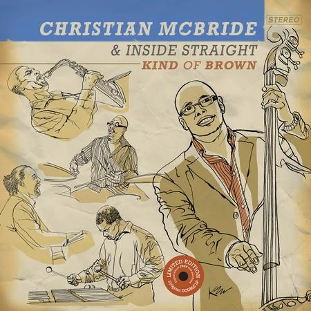 Christian McBride & Inside Straight: Kind Of Brown