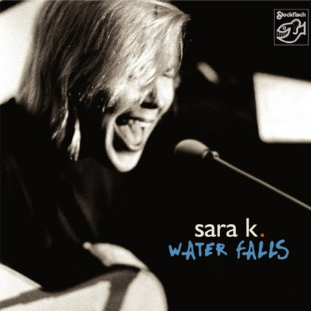 Sara K.: Water Falls PLAYBACKS