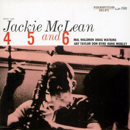 Jackie McLean: 4, 5 and 6