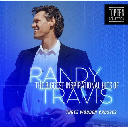Randy Travis: The Biggest Inspirational Hits Of Randy Travis