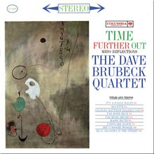 Dave Brubeck Quartet: Time Further Out
