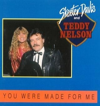 Skeeter Davis and Teddy Nelson: You Were Made For Me