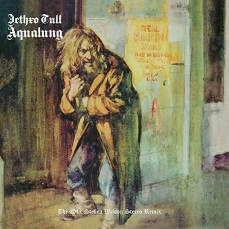 Jethro Tull: Aqualung - The 2011 Steven Wilson Stereo Remix