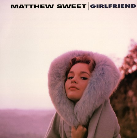 Matthew Sweet: Girlfriend - Expanded Edition