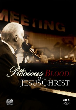 Jimmy Swaggart: The Precious Blood Of Jesus Christ
