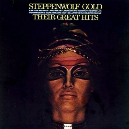 Steppenwolf: Steppenwolf Gold - Their Great Hits