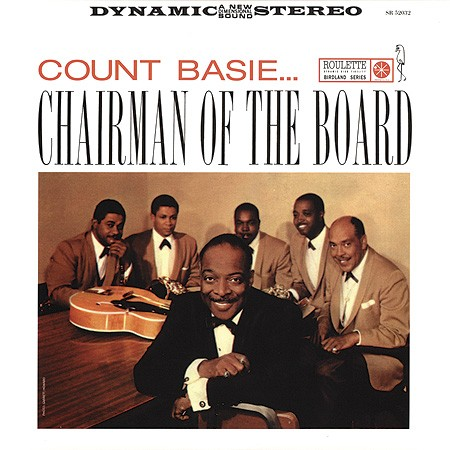 Count Basie: Chairman Of The Board
