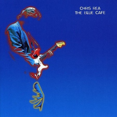 Chris Rea: The Blue Cafe