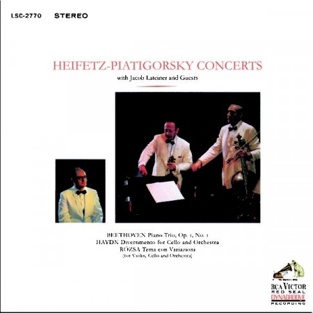 Heifetz / Piatigorsky Concerts: Beethoven, Haydn, Ròzsa -  With Jacob Lateiner & Guests