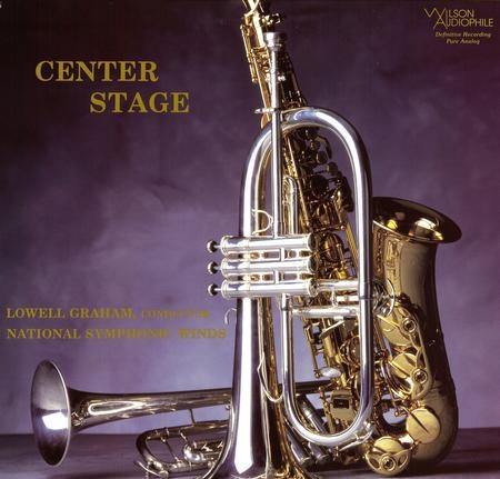 Lowell Graham & National Symphonic Winds: Center Stage
