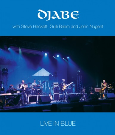 DJABE - With Steve Hackett, Gulli Briem and John Nugent: Live In Blue