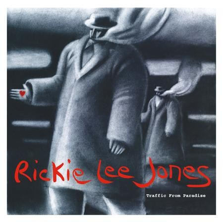 Rickie Lee Jones: Traffic From Paradise