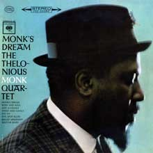 The Thelonious Monk Quartet: Monk`s Dream