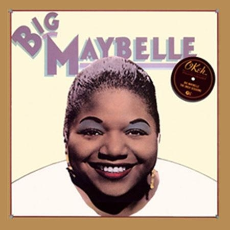 Big Maybelle: The Okeh Sessions