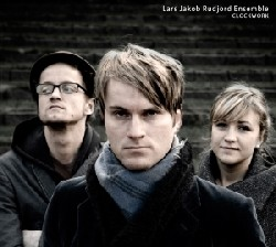 Lars Jakob Rudjord Ensemble: Clockwork