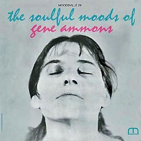 Gene Ammons: The Soulful Mood Of Gene Ammons