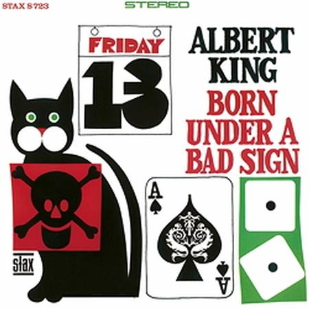 Albert King: Born Under A Bad Sign
