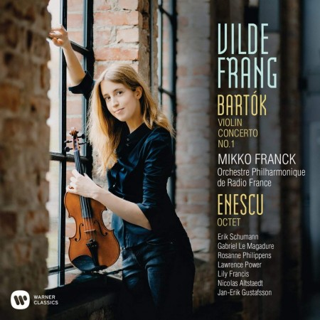 Vilde Frang - Bartók: Violin Concerto No.1 /  Enescu: Octet For Strings
