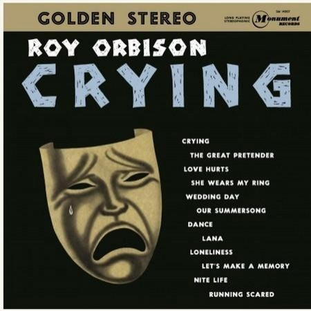 Roy Orbison: Crying