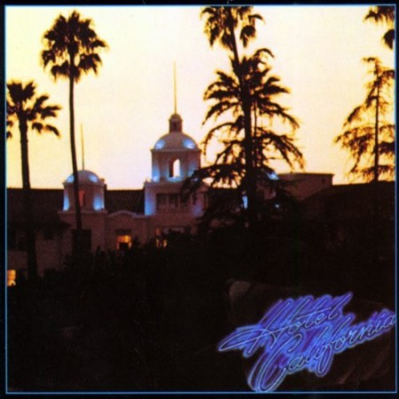 Eagles: Hotel California 40th Anniversary Edition
