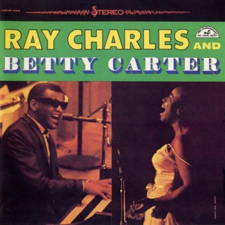 Ray Charles: Ray Charles and Betty Carter