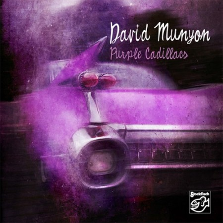 David Munyon: Purple Cadillacs