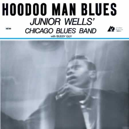 Junior Wells: Hoodoo Man Blues