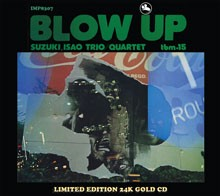 Suzuki, Isao Trio/Quartet: Blow Up