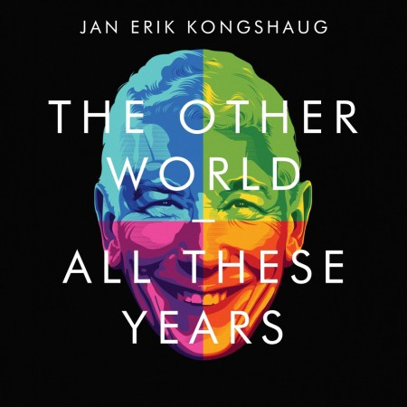 Jan Erik Kongshaug: The Other World - All These Years