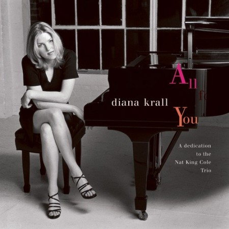 Diana Krall: All For You - A dedication to the Nat King Cole Trio