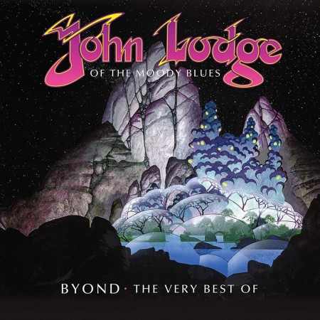 John Lodge: B Yond - The Very Best Of