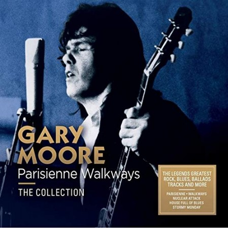 Gary Moore: Parisienne Walkways - The Collection