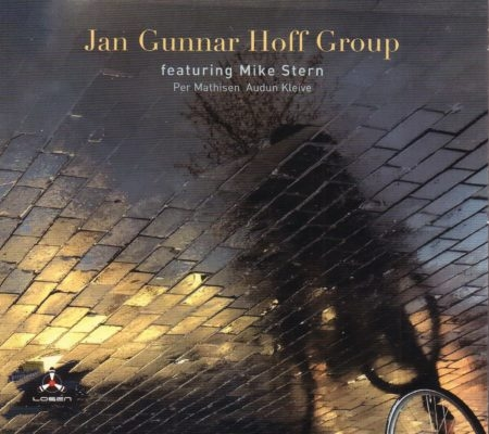 Jan Gunnar Hoff Group: Featuring Mike Stern