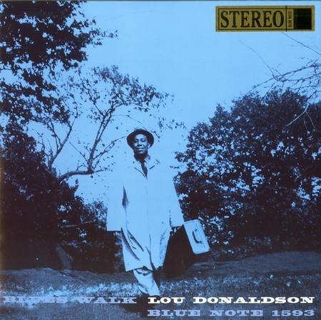 Lou Donaldson: Blues Walk
