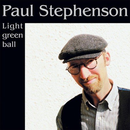 Paul Stephenson: Light Green Ball