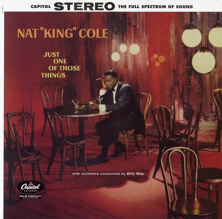 "Nat ""King"" Cole: Just One Of Those Things"