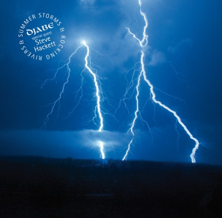 Djabe: Summer Storms And Rocking Rivers - Special Guest:  Steve Hackett