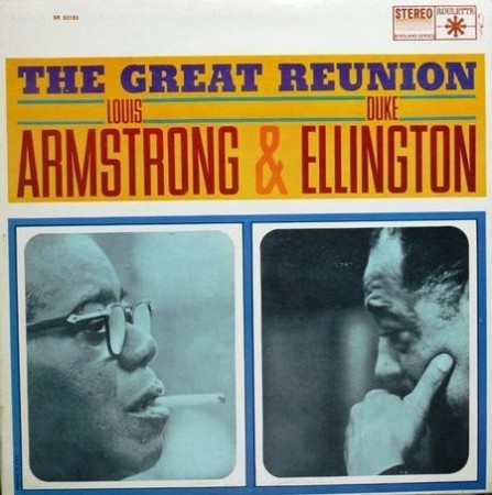 Louis Armstrong & Duke Ellington: The Great Reunion