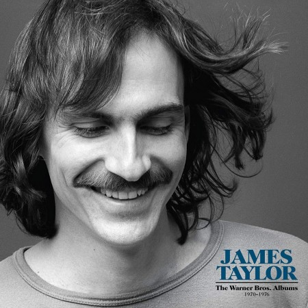 James Taylor: The Warner Bros. Albums 1970 - 1976