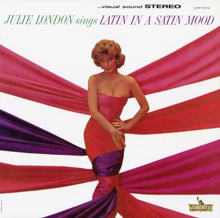 Julie London: Latin In A Satin Mood