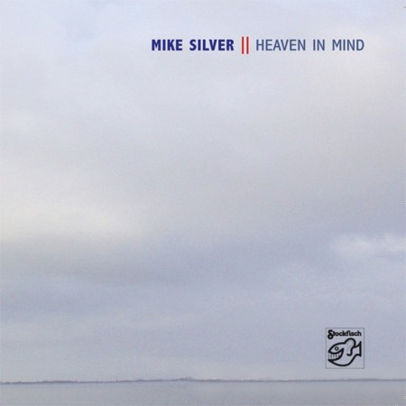 Mike Silver: Heaven In Mind