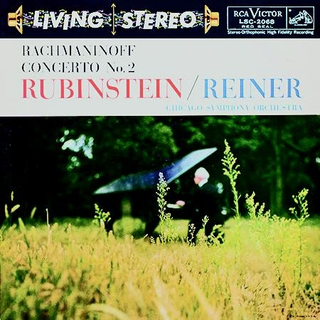 Rubinstein And Reiner - Chicago Symphony Orchestra: Rachmaninoff - Concerto No. 2