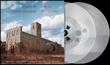 Djabe & Steve Hackett: Life Is A Journey - The Sardinia Tapes