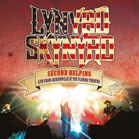 Lynyrd Skynyrd: Second Helping: Live From Jacksonville At The Florida Theatre