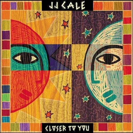 J.J. Cale: Closer To You