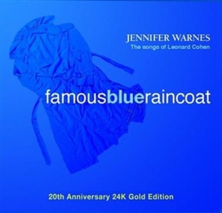 Jennifer Warnes: Famous Blue Raincoat - The songs of Leonard Cohen