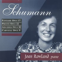 Joan Rowland: Fantasie, Carneval and Other Pieces - Schumann