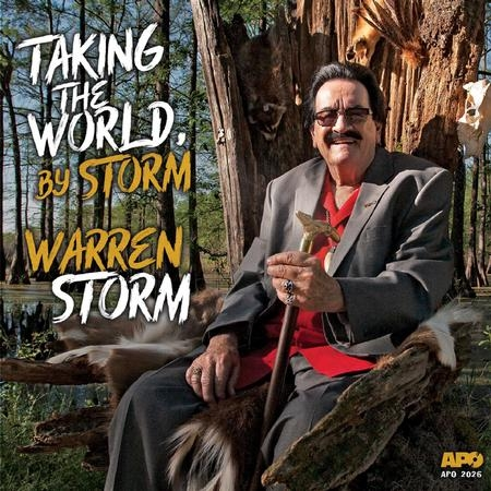 Warren Storm: Taking The World, By Storm